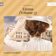 Emma, Vol. 3 (Unabridged)