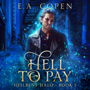 Hell to Pay - Hellbent Halo, Book 5 (Unabridged)