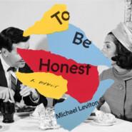To Be Honest (Unabridged)