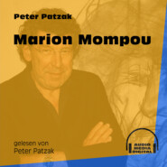 Marion Mompou (Ungekürzt)