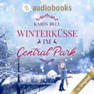 Winterküsse im Central Park (Ungekürzt)