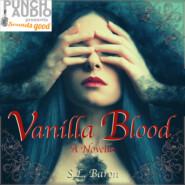 Vanilla Blood (Unabridged)