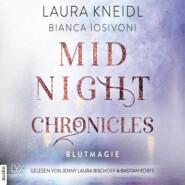 Blutmagie - Midnight-Chronicles-Reihe, Band 2 (Ungekürzt)