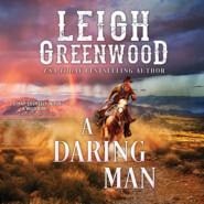 A Daring Man - Seven Brides, Book 7 (Unabridged)