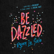 Be Dazzled (Unabridged)