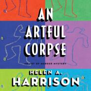 An Artful Corpse - Art of Murder Mysteries, Book 3 (Unabridged)
