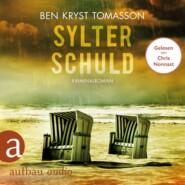 Sylter Schuld - Kari Blom ermittelt undercover, Band 6 (Ungekürzt)