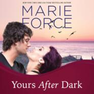 Yours After Dark - Gansett Island, Book 20 (Unabridged)