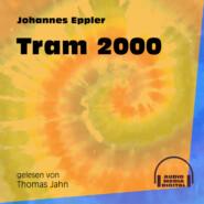 Tram 2000 (Ungekürzt)