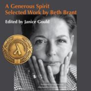 A Generous Spirit - Selected Work by Beth Brant (Unabridged)