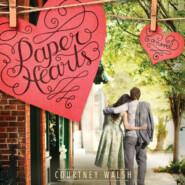 Paper Hearts - Paper Hearts, Book 1 (Unabridged)