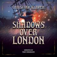 Shadows Over London (Unabridged)