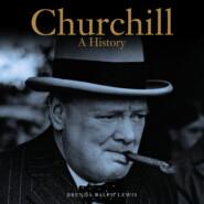 Churchill - A History (Unabridged)
