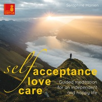 Self-Acceptance, Self-Love, Self-Care - Guided Meditation for an Independent and Happy Life