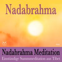 Nadabrahma Meditation - Einstündige Summmeditation aus Tibet