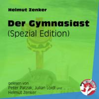 Der Gymnasiast - Spezial Edition (Ungekürzt)