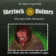 Sherlock Holmes, Die alten Fälle (Reloaded), Fall 28: Der Mann mit der entstellten Lippe