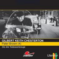 Pater Brown, Folge 4: Die drei Todeswerkzeuge