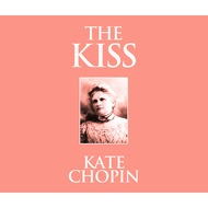The Kiss (Unabridged)