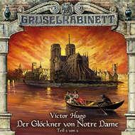 Gruselkabinett, Folge 29: Der Glöckner von Notre Dame (Folge 2 von 2)