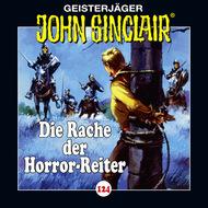 John Sinclair, Folge 124: Die Rache der Horror-Reiter