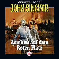 John Sinclair, Folge 117: Zombies auf dem Roten Platz
