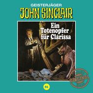 John Sinclair, Tonstudio Braun, Folge 82: Ein Totenopfer für Clarissa (Ungekürzt)