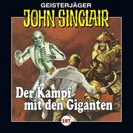 John Sinclair, Folge 107: Der Kampf mit den Giganten, Teil 3 von 3
