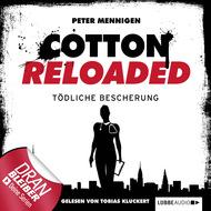Jerry Cotton - Cotton Reloaded, Folge 15: Tödliche Bescherung