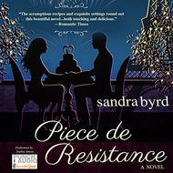 Piece de Resistance - French Twist Trilogy, Book 3 (Unabridged)