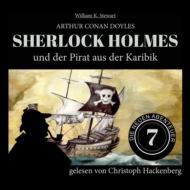 Sherlock Holmes und der Pirat aus der Karibik - Die neuen Abenteuer, Folge 7 (Ungekürzt)