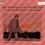 The Adventure of the Dancing Men - A Sherlock Holmes Adventure (Unabridged)