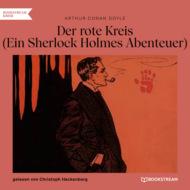 Der rote Kreis - Ein Sherlock Holmes Abenteuer (Ungekürzt)