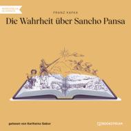 Die Wahrheit über Sancho Pansa (Ungekürzt)