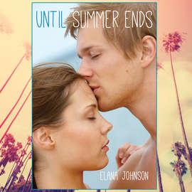 Until Summer Ends (Unabridged)