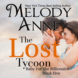 The Lost Tycoon - Baby for the Billionaire 5 (Unabridged)