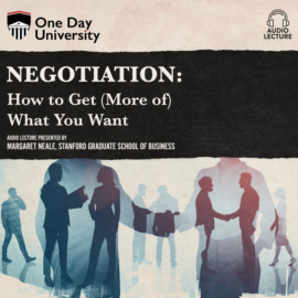 Negotiation - How to Get (More of) What You Want (Unabridged)