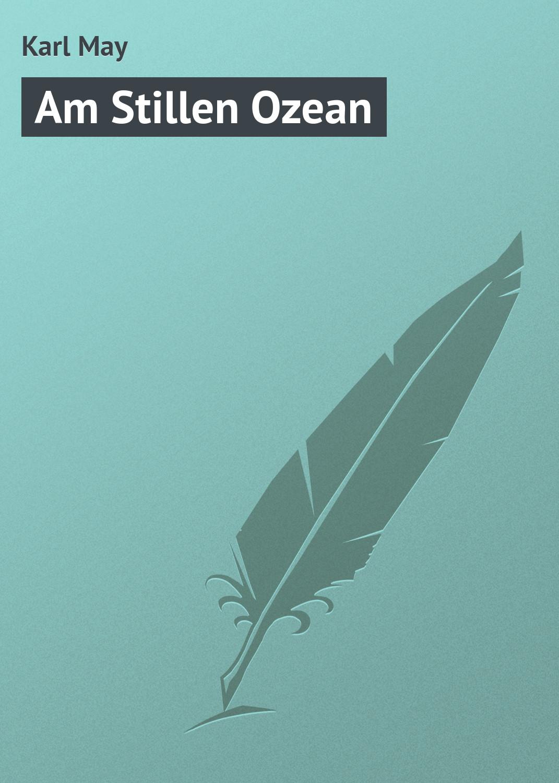 Karl May Am Stillen Ozean рюкзак picard 9809 113 023 ozean page 2