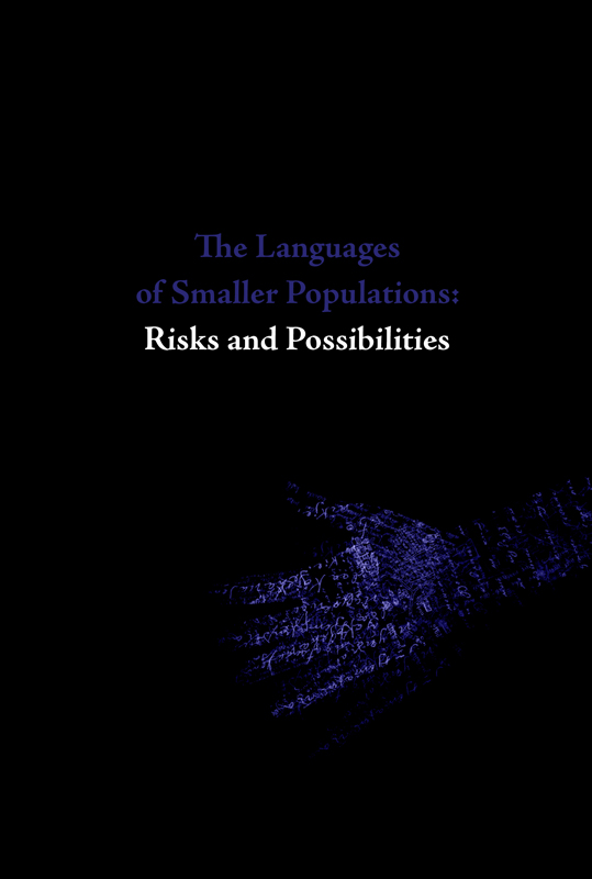 Urmas Bereczki The Languages of Smaller Populations: Risks and Possibilities. Lectures from the Tallinn Conference, 16–17 March 2012 ene timmusk minu kanada