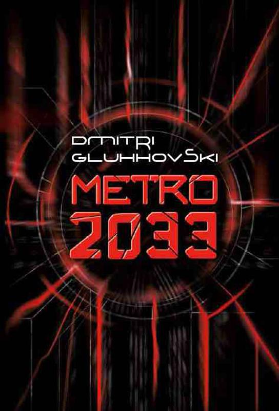 Dmitri Gluhhovski Metro 2033 авиабилет moskva buxara