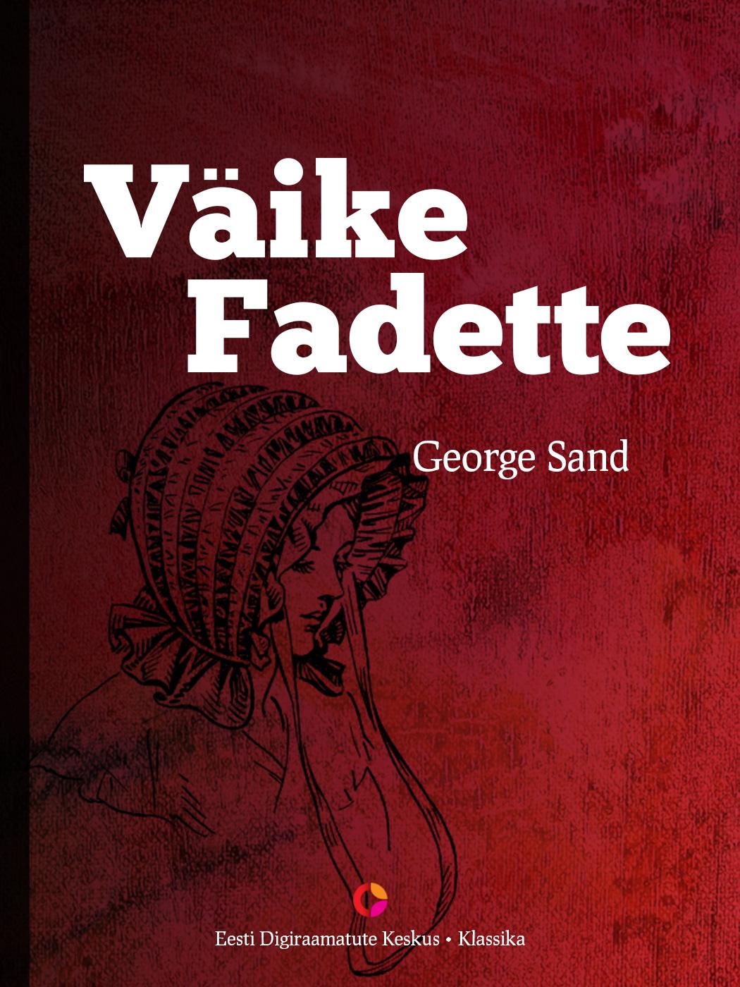 Жорж Санд Väike Fadette ingo siegner väike lohe kookospähkel ja vägevad viikingid