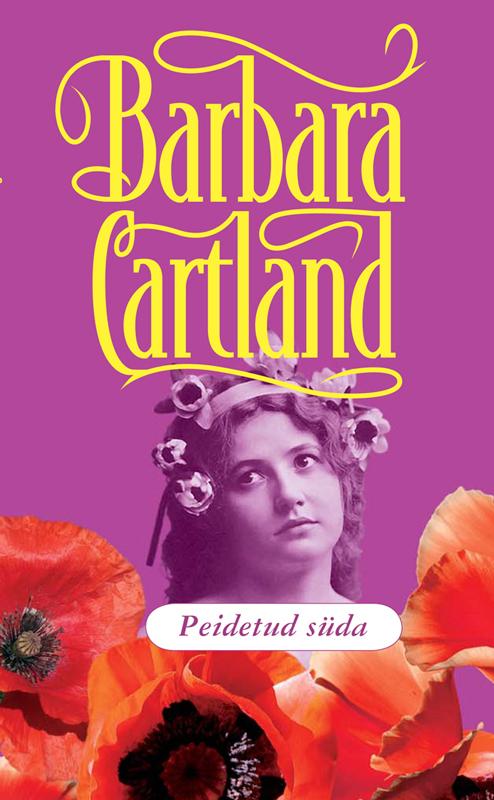 Барбара Картленд Peidetud süda барбара картленд võidusõit armastuse nimel