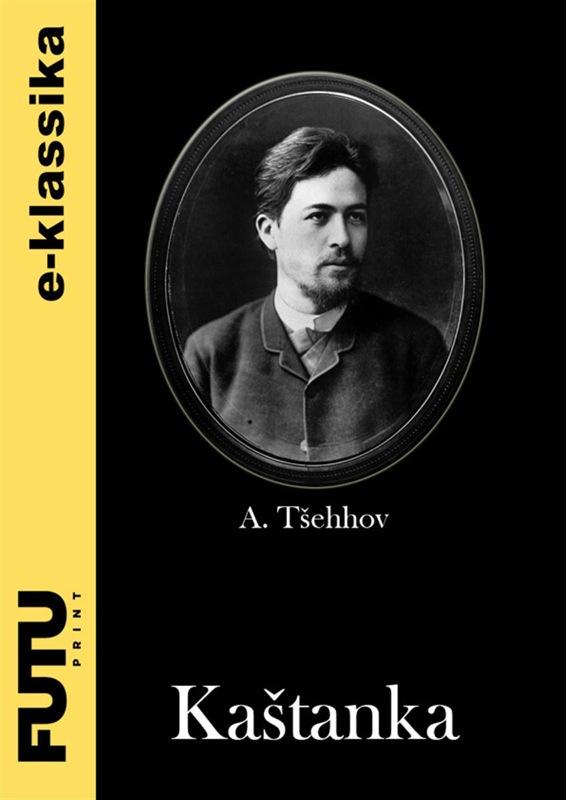 Anton Tšehhov Kaštanka цена 2017