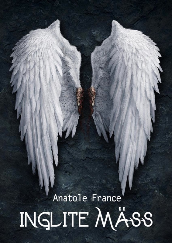 Anatole France Inglite mäss anatole france les dieux ont soif