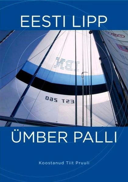 лучшая цена Tiit Pruuli Eesti lipp ümber palli