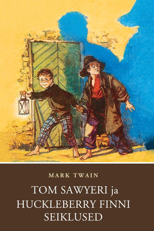Марк Твен Tom Sawyeri ja Huckleberry Finni seiklused twain m tom sawyer abroad tom sawyer detective том сойер за границей тос сойер сыщик
