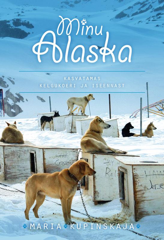 Maria Kupinskaja Minu Alaska tõnn sarv kuidas lahku minna