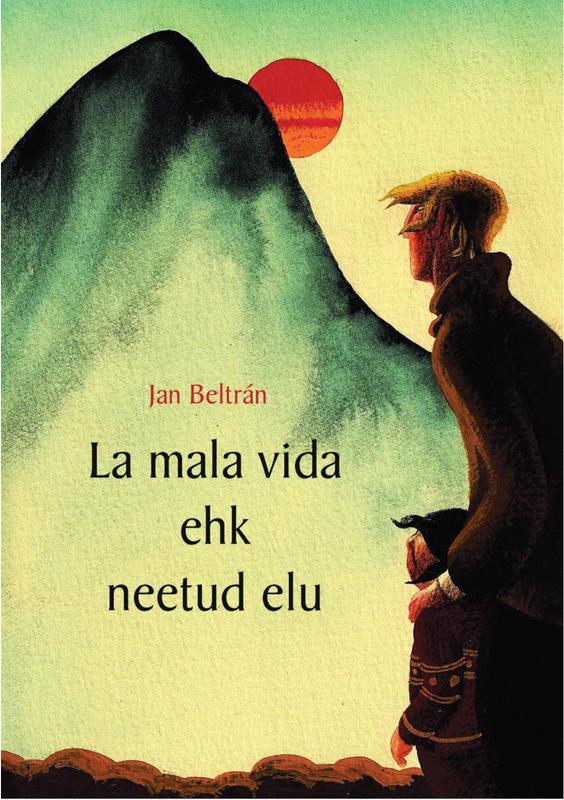 лучшая цена Jan Beltran La mala vida ehk neetud elu