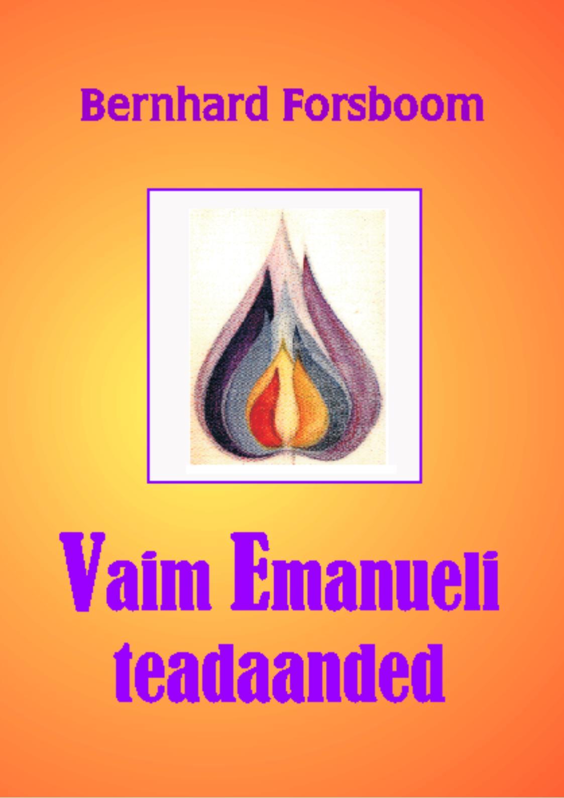 Bernhard Forsboom Vaim Emanueli teadaanded koostanud varje varmis austraalia aborigeenide legendid