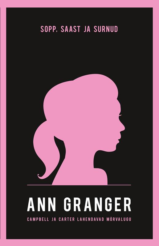 Ann Granger Sopp, saast ja surnud ann granger sopp saast ja surnud